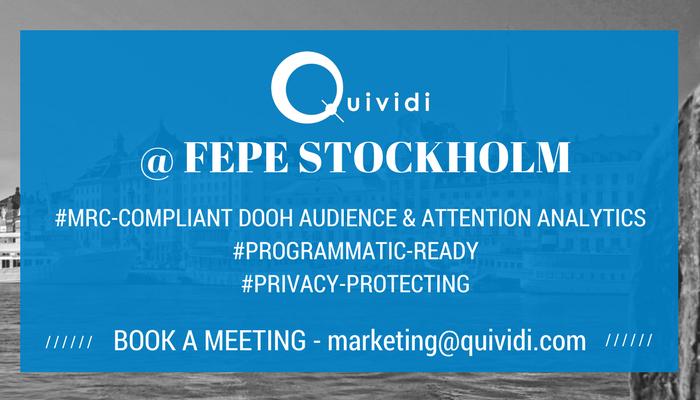 Join Quividi at FEPE Stockholm